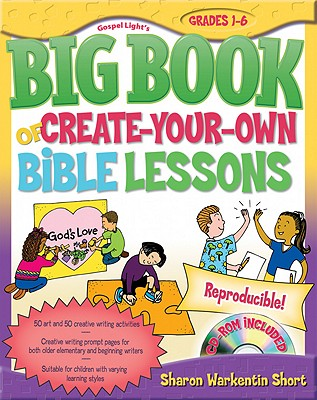 Image for Gospel Light's Big Book of Create-Your-Own Bible Lessons: Reproducible! (Big Books (Gospel Light))