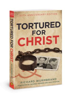 Image for Tortured for Christ: 50th Anniversary Edition