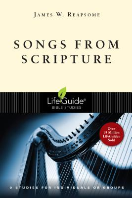 Image for Songs from Scripture (Lifeguide Bible Studies)