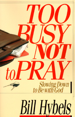 Image for Too Busy Not to Pray