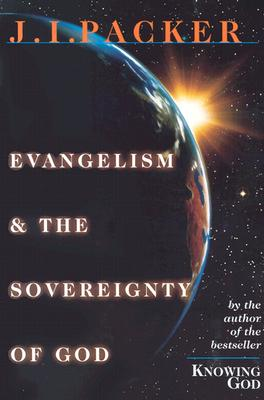 Image for Evangelism & the Sovereignty of God