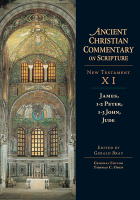 Image for James, 1-2 Peter, 1-3 John, Jude (Ancient Christian Commentary on Scripture, New Testament Volume XI)