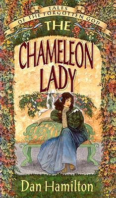 Image for The Chameleon Lady (Tales of the Forgotten God)