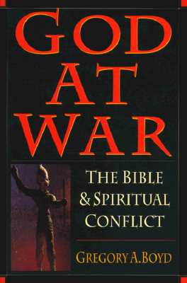Image for God at War: The Bible & Spiritual Conflict