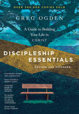 Image for Discipleship Essentials: A Guide to Building Your Life in Christ (The Essentials)