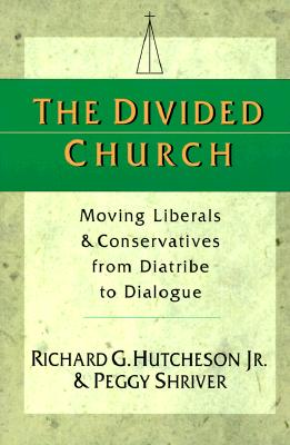 Image for The Divided Church: Moving Liberals & Conservatives from Diatribe to Dialogue (New)