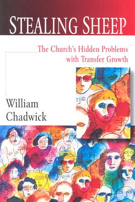 Image for Stealing Sheep: The Church's Hidden Problems of Transfer Growth