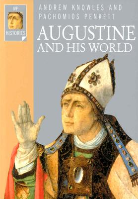 Image for Augustine and His World (Ivp Histories)