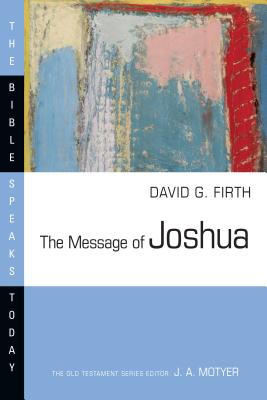 Image for The Message of Joshua (Bible Speaks Today)