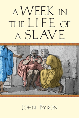 Image for A Week in the Life of a Slave