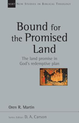 Image for Bound for the Promised Land (New Studies in Biblical Theology)