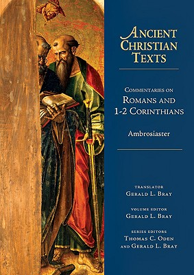 Image for Commentaries on Romans and 1-2 Corinthians (Ancient Christian Texts)