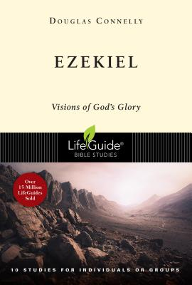 Image for Ezekiel: Visions of God's Glory (Lifeguide Bible Studies)