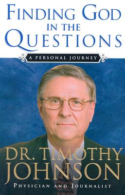 Image for Finding God in the Questions: A Personal Journey