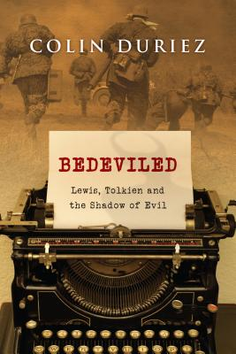 Image for Bedeviled: Lewis, Tolkien and the Shadow of Evil