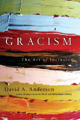 Image for Gracism: The Art of Inclusion (BridgeLeader Books)