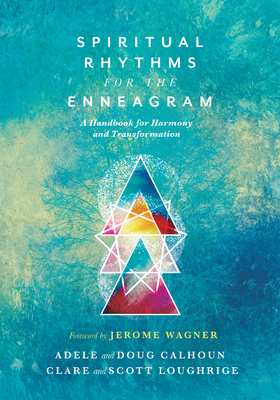 Image for Spiritual Rhythms for the Enneagram: A Handbook for Harmony and Transformation