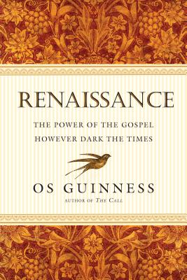 Image for Renaissance: The Power of the Gospel However Dark the Times