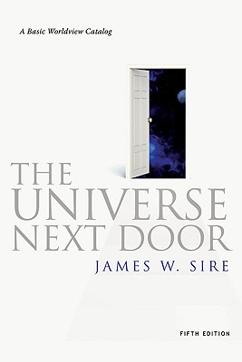 Image for The Universe Next Door: A Basic Worldview Catalog, 5th Edition