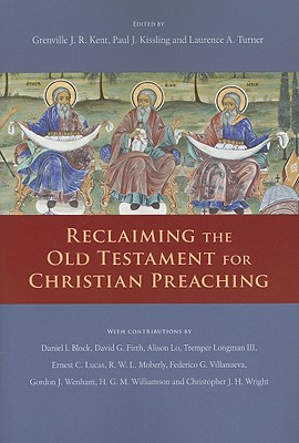 Image for Reclaiming the Old Testament for Christian Preaching