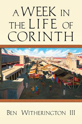 Image for A Week in the Life of Corinth