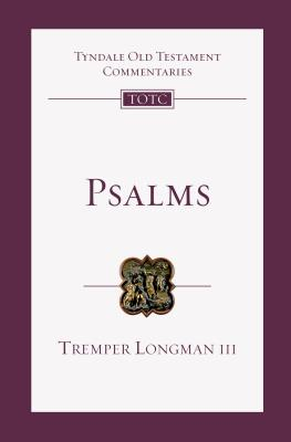 Image for TOTC Psalms: An Introduction and Commentary (Tyndale Old Testament Commentaries)