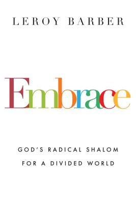 Image for Embrace: God's Radical Shalom for a Divided World