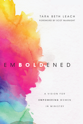 Image for Emboldened: A Vision for Empowering Women in Ministry