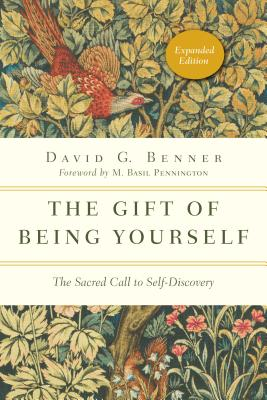 Image for The Gift of Being Yourself: The Sacred Call to Self-Discovery (Spiritual Journey)