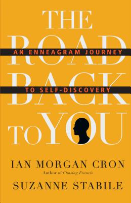 Image for The Road Back to You: An Enneagram Journey to Self-Discovery