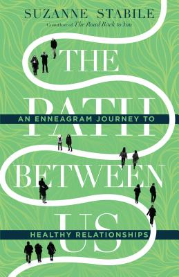 Image for The Path Between Us: An Enneagram Journey to Healthy Relationships