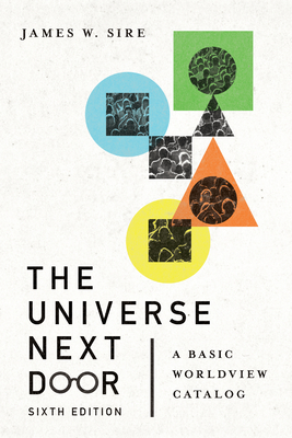 Image for The Universe Next Door: A Basic Worldview Catalog