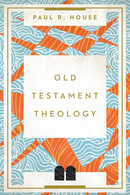 Image for Old Testament Theology: Twenty Centuries of Unity and Diversity