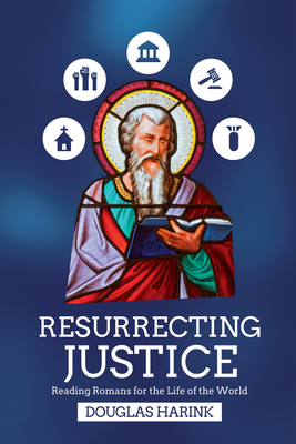 Image for Resurrecting Justice: Reading Romans for the Life of the World