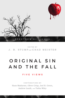Image for Original Sin and the Fall: Five Views (Spectrum Multiview)