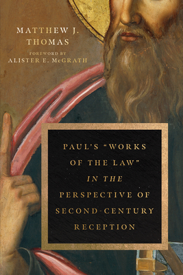 Image for Paul's 'Works of the Law' in the Perspective of Second-Century Reception