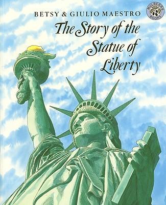 The Story Of The Statue Of Liberty (Turtleback School & Library Binding Edition), Maestro, Betsy