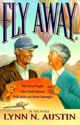 Fly Away, Lynn Austin