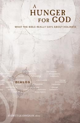 Image for A Hunger for God: What the Bible Really, Says about Holiness