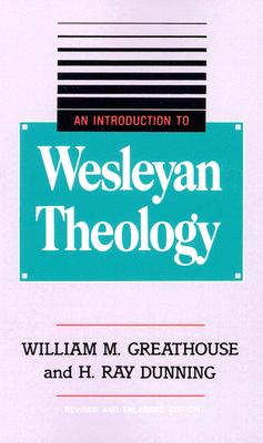 Image for An Introduction to Wesleyan Theology