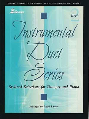 Image for Instrumental Duet Series - Book 2: (Worship Suite) Stylized Selections for Trumpet and Piano