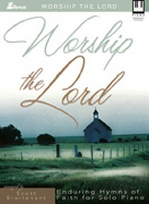 Image for Worship the Lord Keyboard Book Hymns of Faith Piano Moderately Advanced