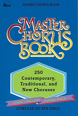 Image for Master Chorus Book: 250 Contemporary, Traditional and New Choruses