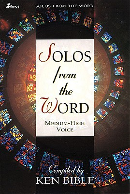 Image for Solos from The Word: Medium-High Voice