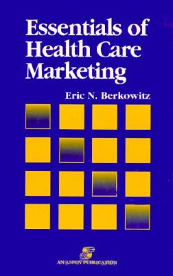 Image for Essentials of Health Care Marketing