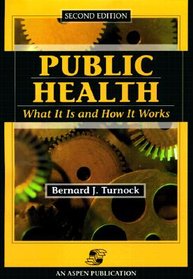 Image for Public Health: What It Is and How It Works