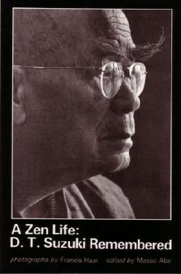 Image for A Zen Life: D.T. Suzuki Remembered