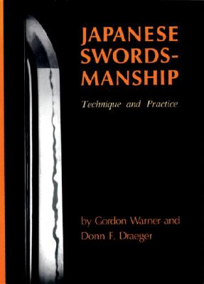 Image for Japanese Swordsmanship: Technique And Practice