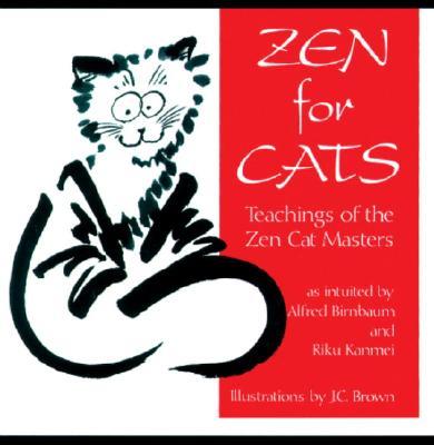 Image for Zen For Cats: Teachings Of The Zen Cat Masters