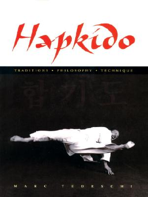 Image for Hapkido: Traditions, Philosophy, Technique